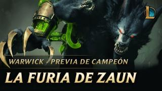 Warwick: La Furia de Zaun | Previa de campeón – League of Legends