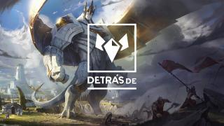 Detrás de: Galio | Personajes | Campeón | League of Legends